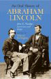 An Oral History of Abraham Lincoln: John G. Nicolay's Interviews and Essays